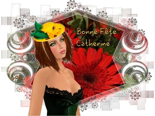 BONNE FTE ...CATHERINE